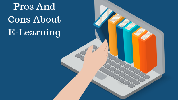 Pros And Cons About E-Learning