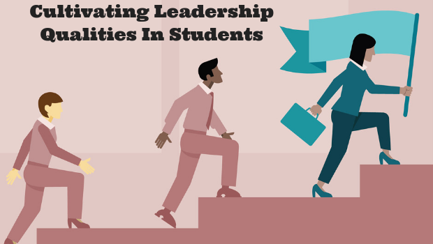 Cultivating Leadership Qualities In Students